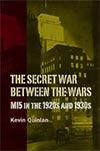 The Secret War Between the Wars
