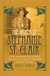 The World of Stephanie St. Clair