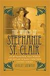 The World of Stephanie St. Clair